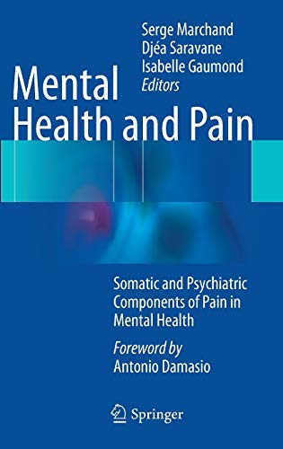 Mental Health and Pain.: Marchand, Serge et al. (Eds.):