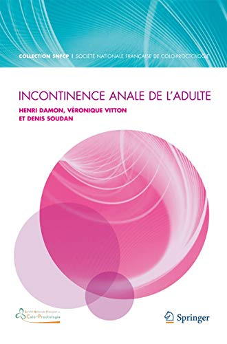 9782817804552: Incontinence anale de l'adulte (La « Collection SNFCP ») (French Edition)