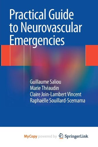 9782817804828: Practical Guide to Neurovascular Emergencies