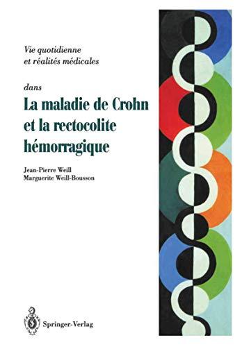 Maladie de Crohn et rectocolite hémorragique: Questions-Réponses-Témoignages (French Edition) (2817808878) by Weill, Jean-Pierre