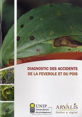9782817901732: Diagnostic des accidents de la féverolle et du pois