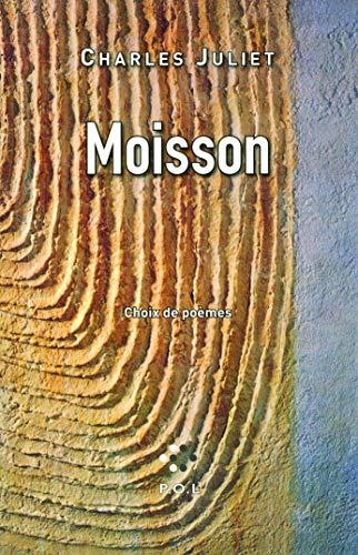 9782818016497: Moisson: Choix de poèmes