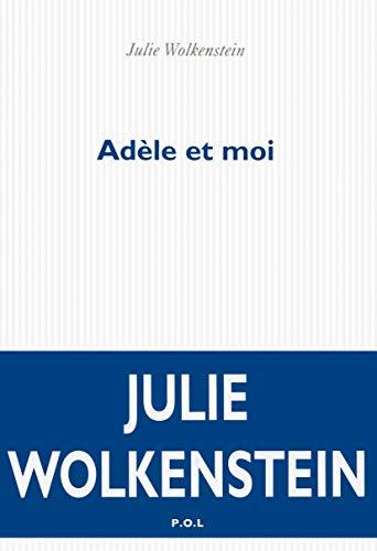 Adèle et moi: Wolkenstein Julie