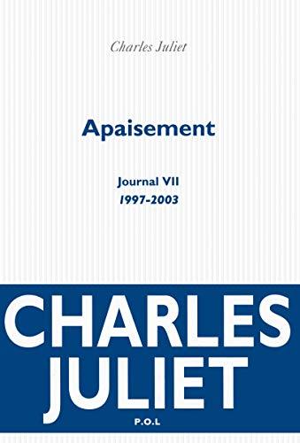 9782818018002: Journal, VII : Apaisement: (1997-2003)