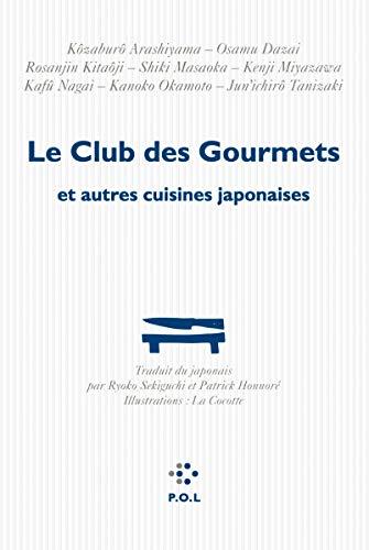 9782818018095: Le Club des Gourmets et autres cuisines japonaises