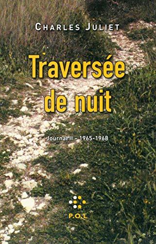 9782818018521: Journal, II:Traversée de nuit: (1965-1968)