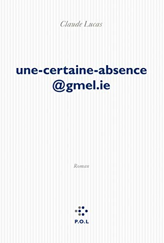 9782818021811: Une-certaine-absence@gmel.ie