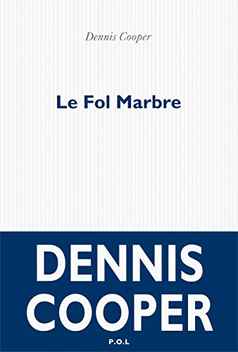 FOL MARBRE (LE): COOPER DENNIS