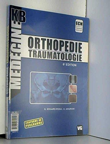 9782818300527: Orthop�die - Traumatologie