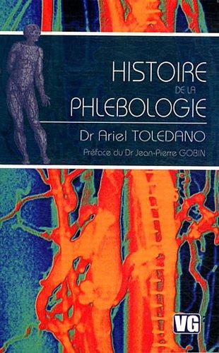 9782818302767: Histoire de la phlébologie