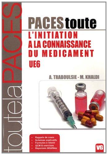 9782818305089: L'initiation à la connaissance du médicament UE6