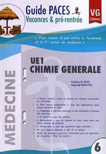 9782818306307: guide de vacances paces ue1 chimie generale