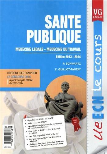 9782818310748: Santé publique : Médecine légale ; médecine du travail