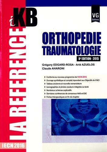9782818312919: Orthopédie-traumatologie 2015 : IECN 2016 (IKB)