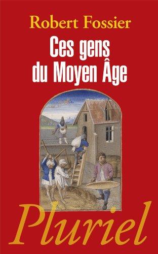 9782818500798: Ces Gens Du Moeyn Age (French Edition)
