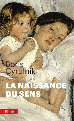9782818500989: La naissance du sens (French Edition)