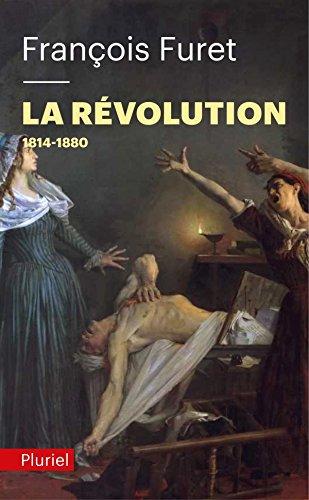 9782818501054: La révolution Tome 2: 1814-1880 (Pluriel)
