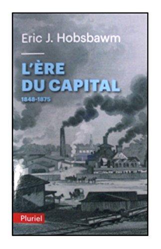 9782818501061: L'�re du capital: 1848-1875
