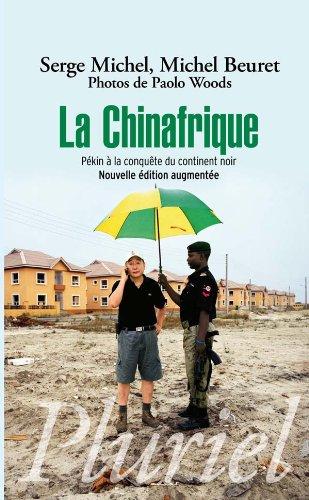 CHINAFRIQUE (LA): MICHEL SERGE