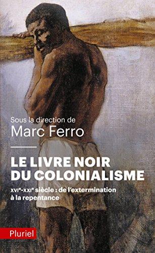 9782818501092: Le livre noir du colonialisme