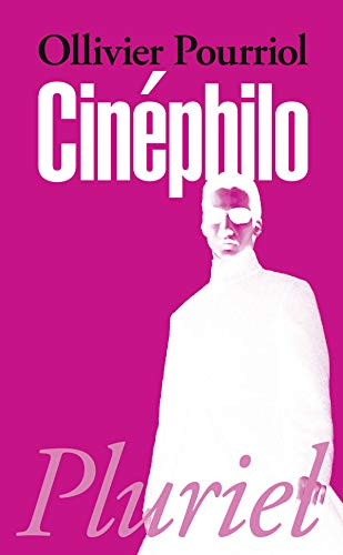 9782818501146: Cinephilo (French Edition)