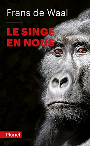 9782818501191: Le Singe En Nous (French Edition)