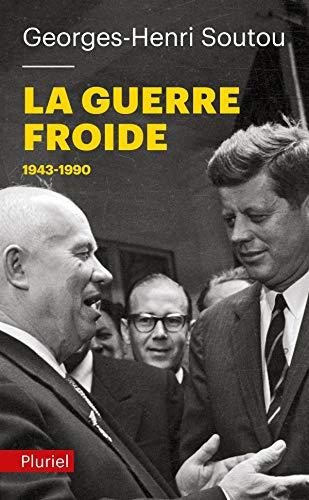 9782818501276: La Guerre froide: 1943-1990