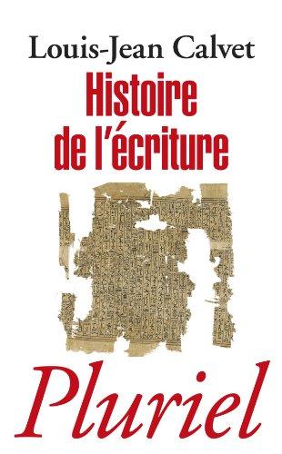 9782818501306: Histoire de l'écriture