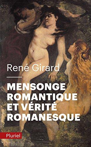 9782818501443: Mensonge Romantique Et Verite Romanesque (French Edition)