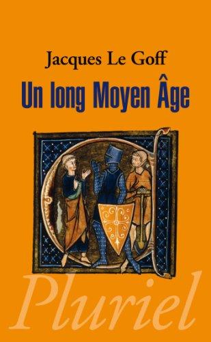 Un long moyen-âge (Pluriel) (French Edition) (9782818501450) by [???]