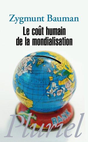 9782818501658: Le coût humain de la mondialisation (French Edition)
