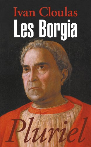 9782818501726: Les Borgia (French Edition)