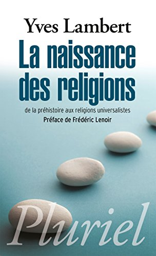 NAISSANCE DES RELIGIONS (LA): LAMBERT YVES