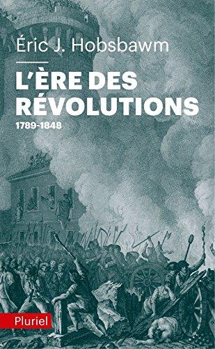 9782818501870: L'�re des r�volutions: 1789-1848
