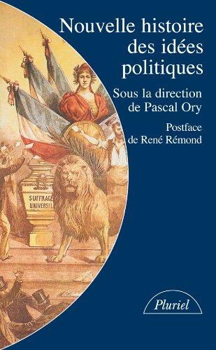 Nouvelle histoire des idées politiques: Ory, Pascal