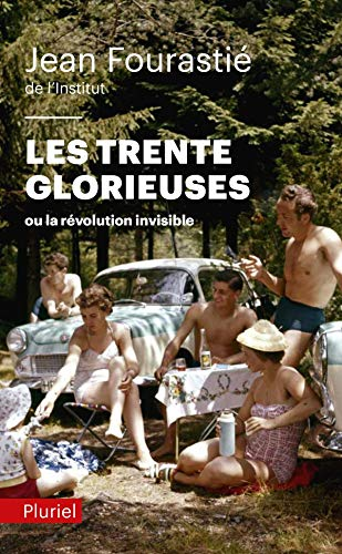 9782818501993: Les Trente Glorieuses (French Edition)