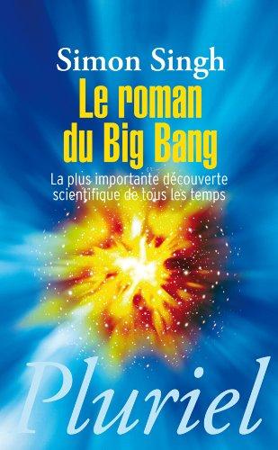 9782818502044: Le roman du big bang