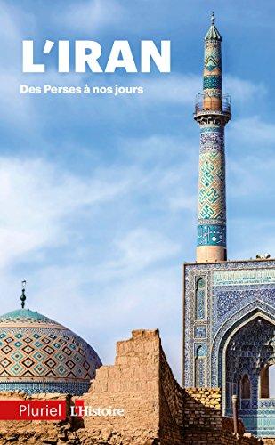 IRAN DES PERSES À NOS JOURS (L'): COLLECTIF
