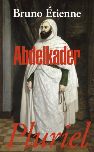 9782818502280: Abdelkader (French Edition)