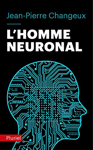 9782818502884: L'Homme Neuronal (French Edition)