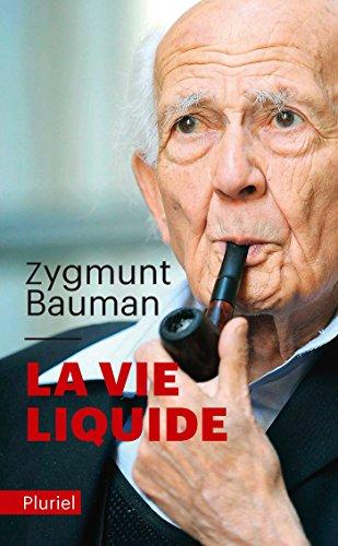 VIE LIQUIDE (LA): BAUMAN ZYGMUNT