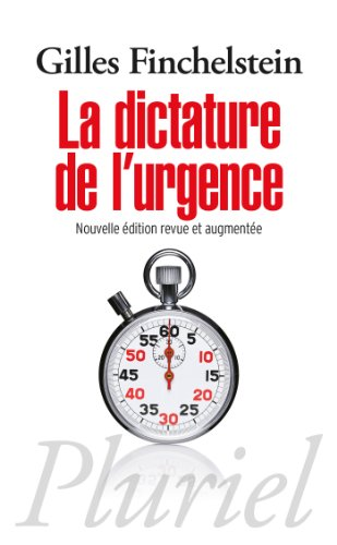 DICTATURE DE L'URGENCE (LA): FINCHELSTEIN GILLES