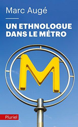 9782818503331: Un ethnologue dans le métro (Pluriel)