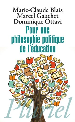 9782818503348: Pour une philosophie politique de l'éducation