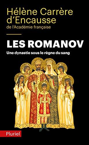 9782818503850: Les Romanov: Une dynastie sous le règne du sang