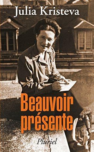 Beauvoir présente - Kristeva, Julia