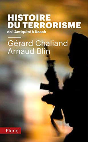 9782818505175: Histoire du Terrorisme: De l'Antiquité à Daech (Pluriel)