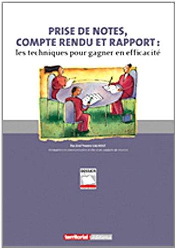 9782818600467: Prise de notes, compte rendu et rapport (French Edition)