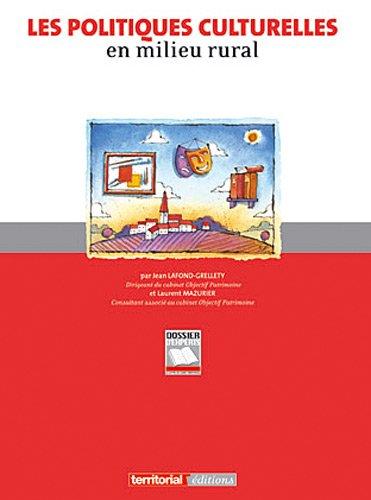 9782818601440: Les politiques culturelles en milieu rural (French Edition)