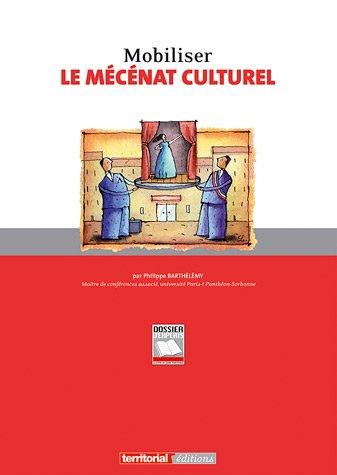 9782818601860: mobiliser le mecenat culturel